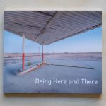 "Front cover of the book, ""Being Here and There"""