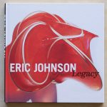 "Front cover of Eric Johnson's book, ""Legacy"""