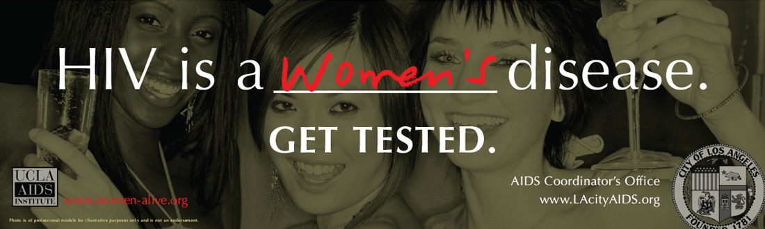 "Billboard with green-toned close up on a number of women's faces. Text reads ""HIV is a Women's disease. Get tested."""