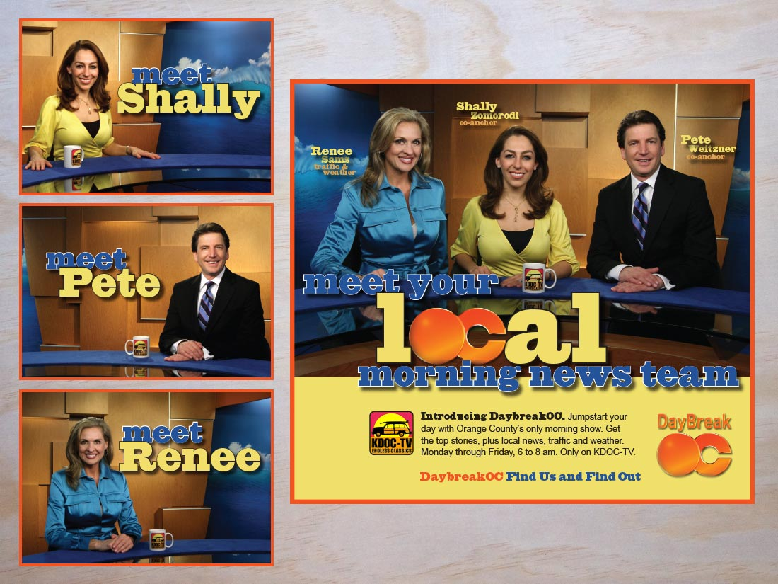 A series of 4 ads for KDOC TV's morning news team. 3 ads introduce individual anchors. One introduces the team.