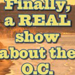 "Close-up from an ad for KDOC-TV's morning show. Text reads, ""Finaly a REAL show about the O.C."""
